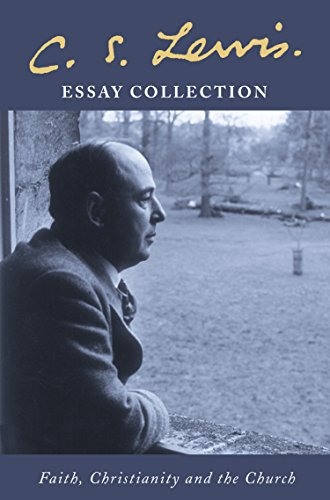 c s lewis essay collection faith christianity and the church c s lewis essay collection faith christianity and the church by lewis c s