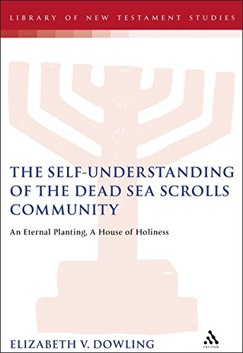 The Self-Understanding of the Dead Sea Scrolls Community: An Eternal Planting, A House of Holiness (The Library of Second Temple Studies) by Brand: TT Clark