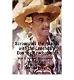 img - for [(Scrounging the Islands with the Legendary Don the Beachcomber: Host to Diplomat, Beachcomber, Prince and Pirate )] [Author: Arnold Bitner] [Nov-2007] book / textbook / text book