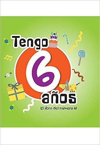 Tengo 6 años (Mi cumpleaños): Amazon.es: Trapella Books ...