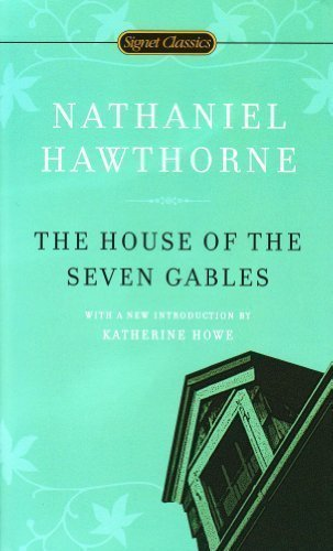 Download The House of the Seven Gables (Signet Classics) By Nathaniel Hawthorne PDF