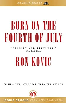 Born on the Fourth of July by [Kovic, Ron]