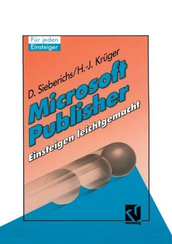 Microsoft Publisher, Einsteigen leichtgemacht (German Edition)