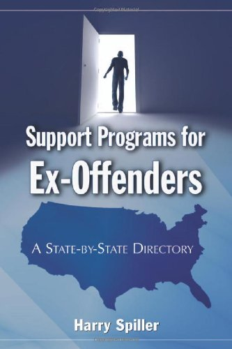 Support Programs for Ex-Offenders: A State-by-State Directory