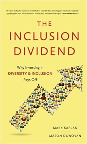 Inclusion Dividend: Why Investing in Diversity & Inclusion