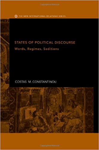 States of Political Discourse: Words, Regimes, Seditions (New International Relations)