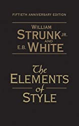 Strunk's The Elements (The Elements of Style: 50th Anniversary Edition)