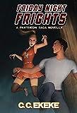 Friday Night Frights (The Pantheon Saga)
