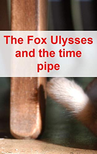 The Fox Ulysses and the time pipe (Norwegian ()