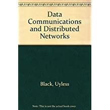 Data Communications and Distributed Networks