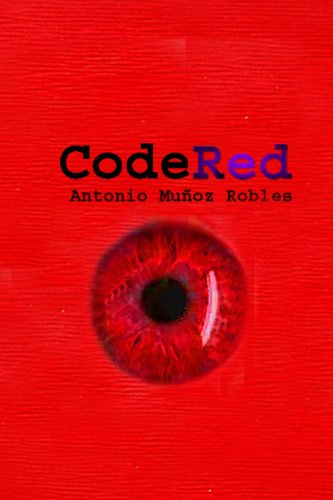 Amazon.com: CodeRed (Spanish Edition) eBook: Antonio Muñoz ...