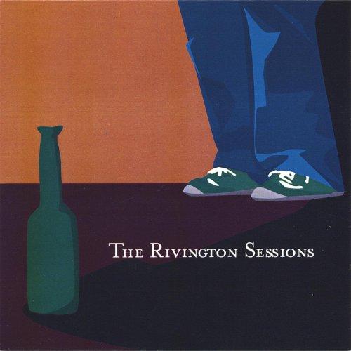 The Rivington Sessions