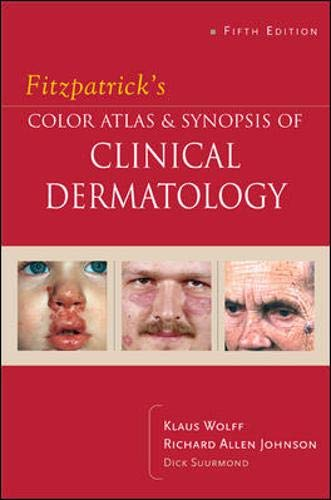 Fitzpatrick's Color Atlas & Synopsis of Clinical Dermatology (Best Skin Care In The World 2019)