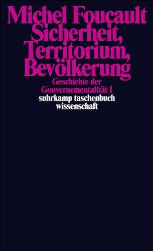 Geschichte der Gouvernementalität: Geschichte der Gouvernementalität - Band I und II (suhrkamp taschenbuch wissenschaft)