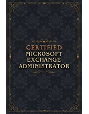 Microsoft Exchange Administrator Notebook Planner - Certified Microsoft Exchange Administrator Job Title Working Cover To Do List Journal: A5, Goals, Diary, Event, Diary, 6x9 inch, To Do List, Homeschool, Over 100 Pages, 5.24 x 22.86 cm