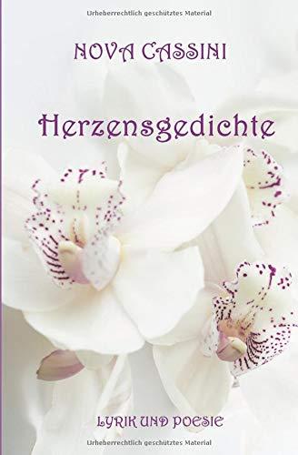 Herzensgedichte Taschenbuch – 14. Oktober 2018 Nova Cassini Independently published 1728784336 Fiction / General