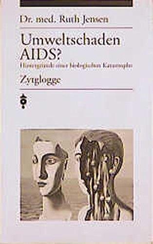 umweltschaden-aids-hintergrnde-einer-biologischen-katastrophe