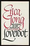 Loveroot, Erica Jong, 0030140463