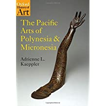 The Pacific Arts of Polynesia and Micronesia