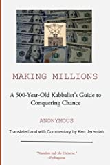 Making Millions: A 500-year-old Kabbalist's Guide to Conquering Chance Paperback