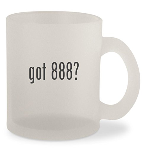 got 888? - Frosted 10oz Glass Coffee Cup Mug