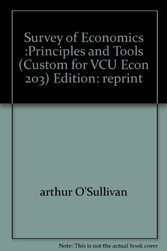 Survey of Economics :Principles and Tools Econ 203 Department of Economics Virginia Commonwealth University