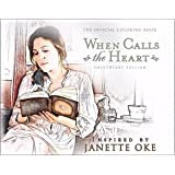 When Calls the Heart Official Coloring Book: Sweetheart Edition