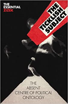 The Ticklish Subject: The Absent Centre of Political Ontology price comparison at Flipkart, Amazon, Crossword, Uread, Bookadda, Landmark, Homeshop18