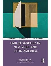 Emilio Sanchez in New York and Latin America