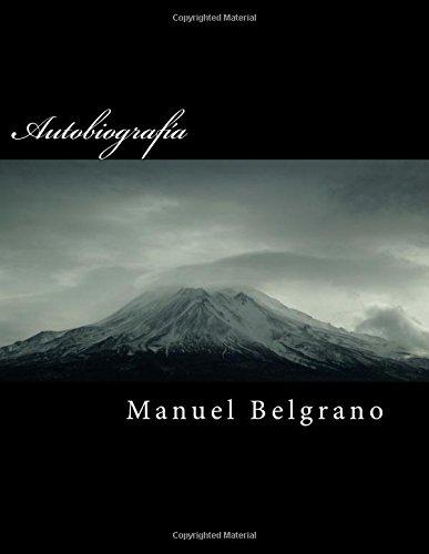 Autobiografía  [Belgrano, Manuel] (Tapa Blanda)