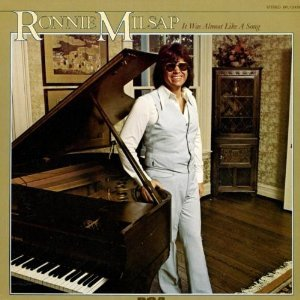 Ronnie milsap: it was almost like a song / only one love in my.