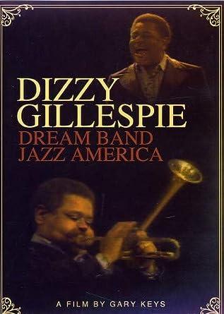 Amazon com: Gillespie, Dizzy - Dream Band Jazz America