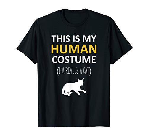 This Is My Human Costume I'm Really A Cat Halloween T-Shirt -
