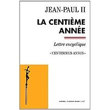 La centième année - Centesimus annus (Documents d'Église)