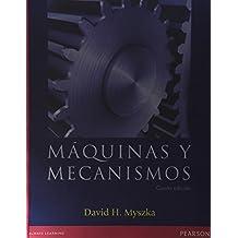 Máquinas y mecanismos (Spanish Edition)
