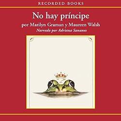 No Hay Príncipe