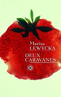 Deux caravanes par Lewycka