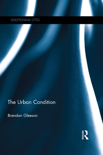 Download The Urban Condition (Questioning Cities) Pdf
