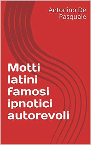 Amazon Com Motti Latini Famosi Ipnotici Autorevoli Italian