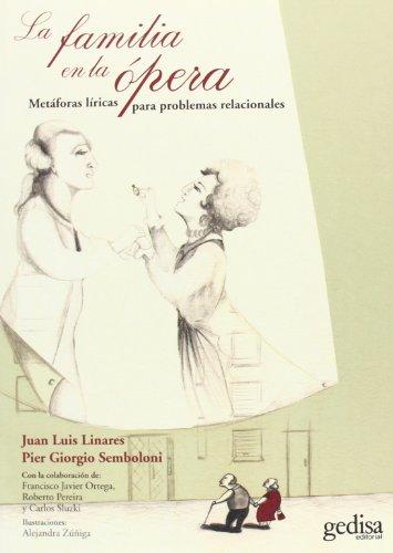Descargar Libro Familia En La ópera,la Juan Lujis Linares