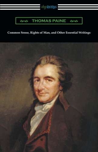 Book cover from Common Sense, Rights of Man, and Other Essential Writings of Thomas Paineby Thomas Paine