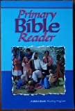 (US) Primary Bible reader: A Beka Book