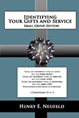 Identifying Your Gifts and Service: Small Group Edition Paperback