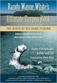 Download Randy Wayne White's Ultimate Tarpon Book: Publisher: University Press of Florida pdf