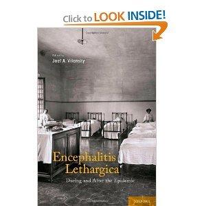 Joel Vilensky'sEncephalitis Lethargica: During and After the Epidemic [Hardcover](2010)