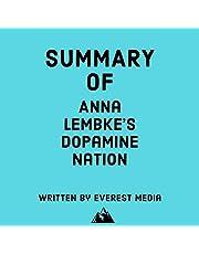 Summary of Anna Lembke's Dopamine Nation