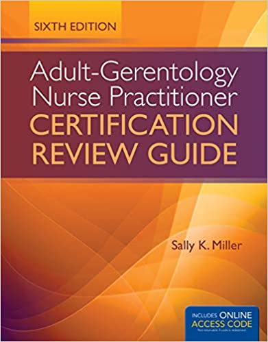 Adult-Gerontology Nurse Practitioner Certification Review Guide ...