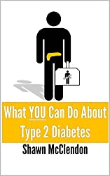 What YOU Can Do About Type 2 Diabetes (What YOU Can Do Series)