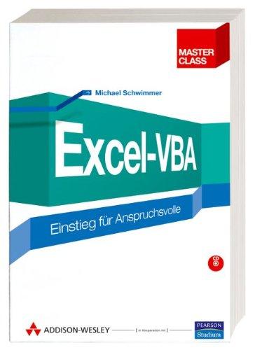 Excel-VBA - inkl. Lerntest auf CD: Einstieg für Anspruchsvolle (Master Class)