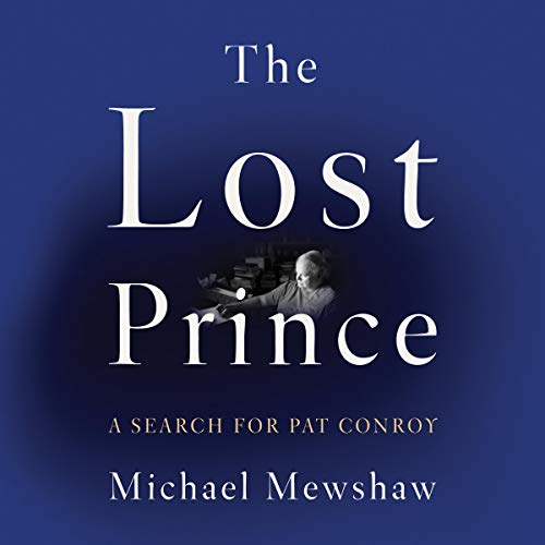 Pdf Self-Help The Lost Prince: A Search for Pat Conroy